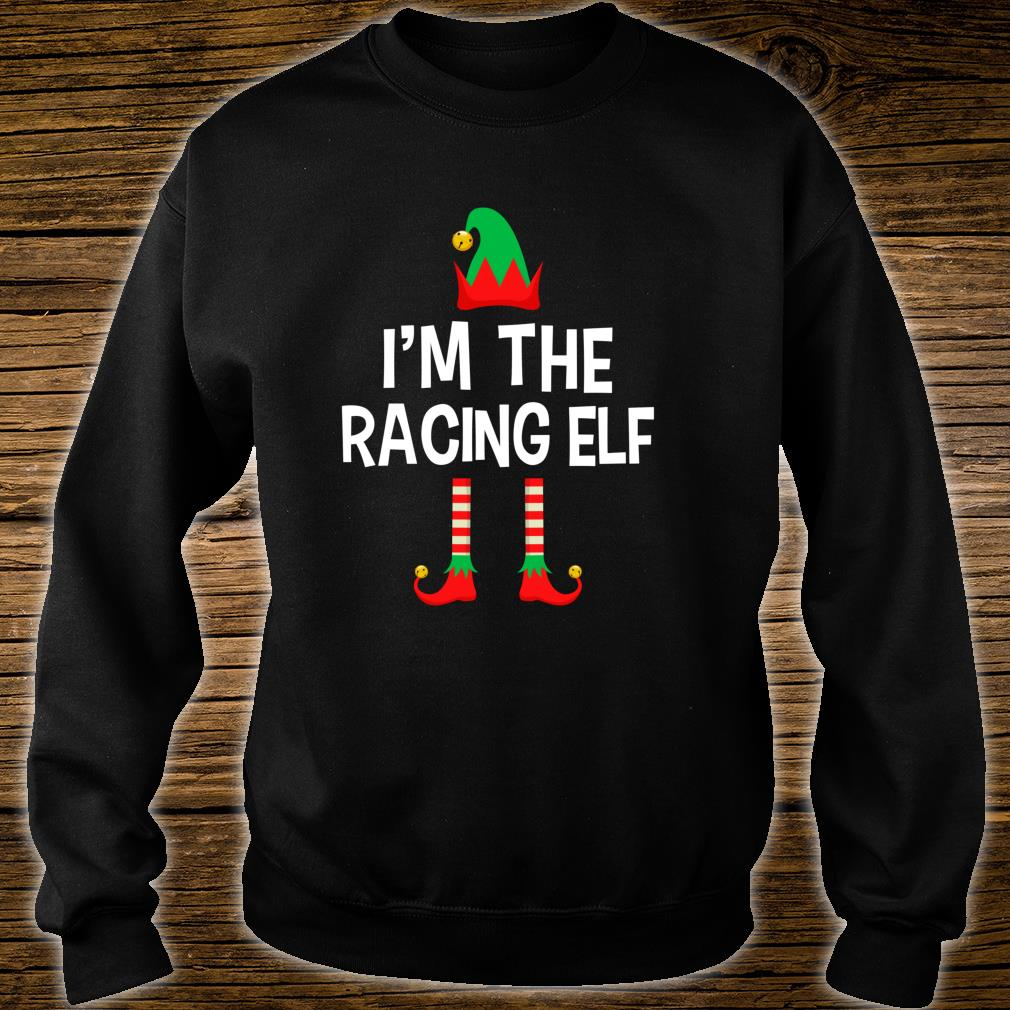 I'm The Racing Elf Matching Family Group Christmas Shirt sweater