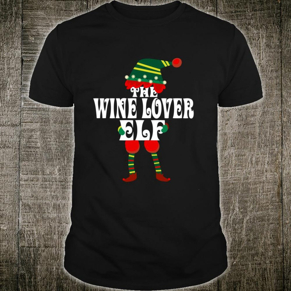 I'm The Wine Elf Christmas Idea Xmas Family Shirt