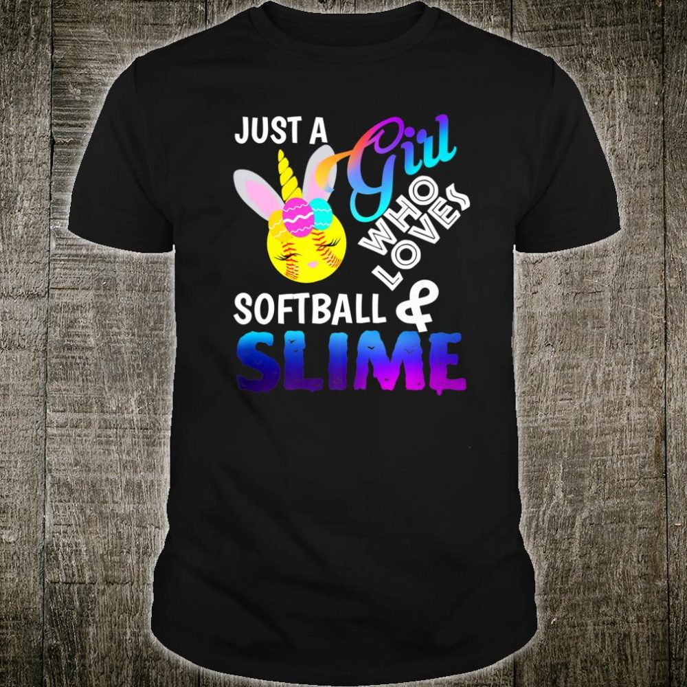 Just A Girl Who Loves Softball and Slime Shirt