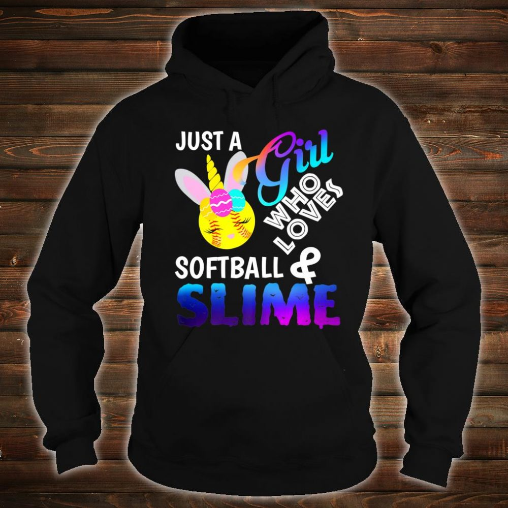Just A Girl Who Loves Softball and Slime Shirt hoodie