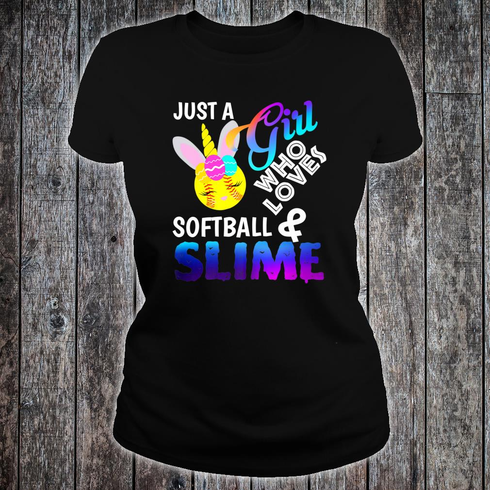 Just A Girl Who Loves Softball and Slime Shirt ladies tee