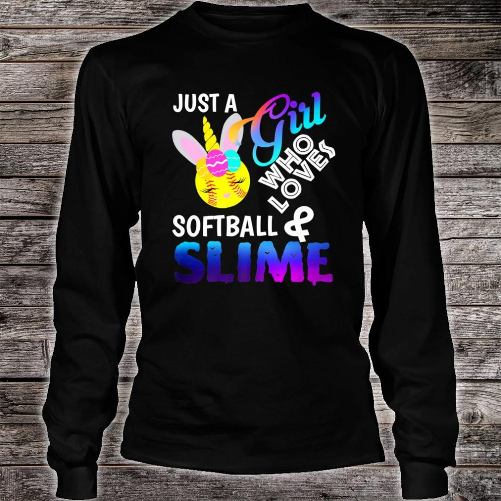 Just A Girl Who Loves Softball and Slime Shirt long sleeved