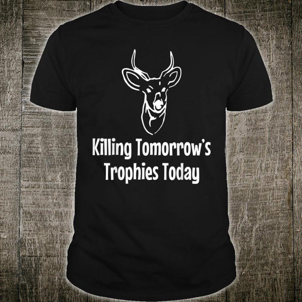 Killing tomorrow's trophies today vintage Shirt