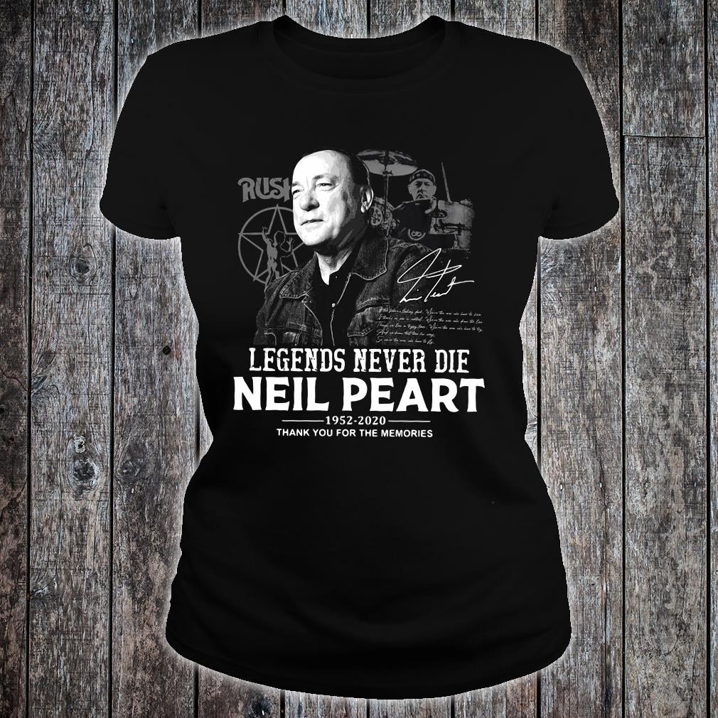 Legends never die neil peart 1952-2020 thank you for the memories shirt ladies tee