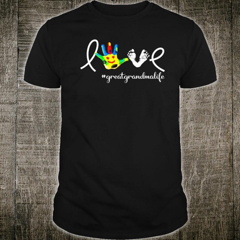 Love Great Grandma Life For Great Grandma Shirt