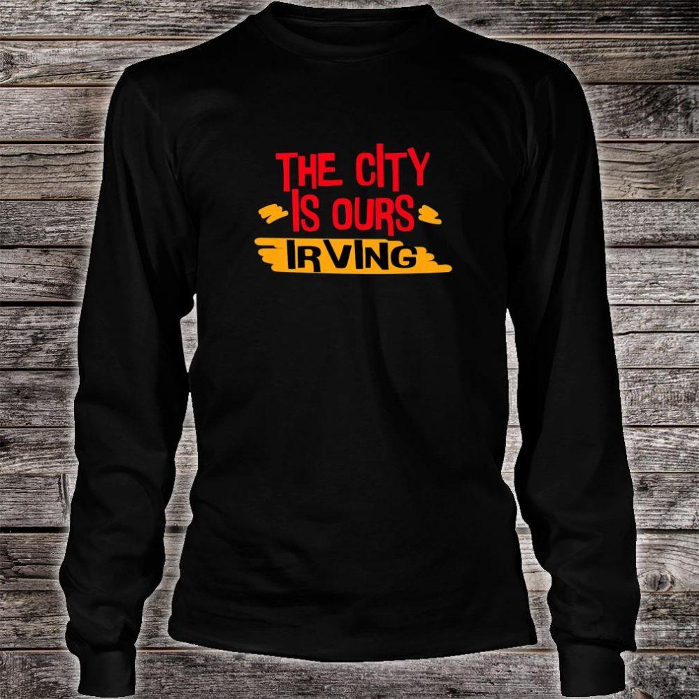 Love Irving city Shirt long sleeved