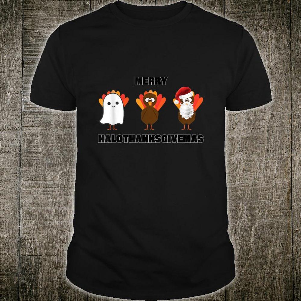 Merry Halothanksgivemas Halloween Christmas Thanksgiving Shirt