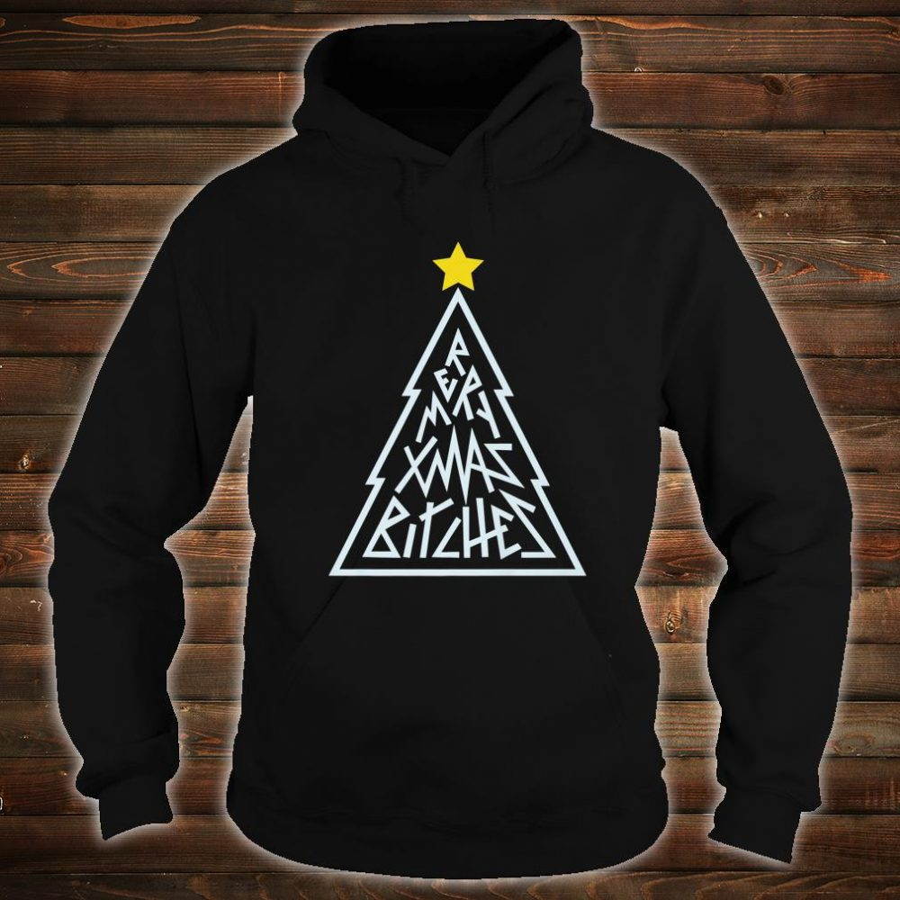 Merry Xmas Bitches Gay Drag Christmas Shirt hoodie