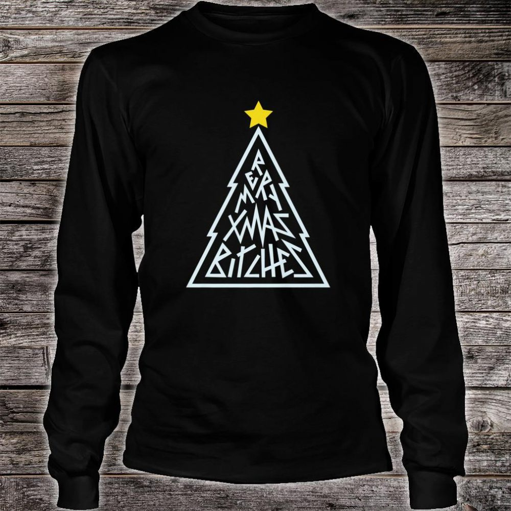 Merry Xmas Bitches Gay Drag Christmas Shirt long sleeved