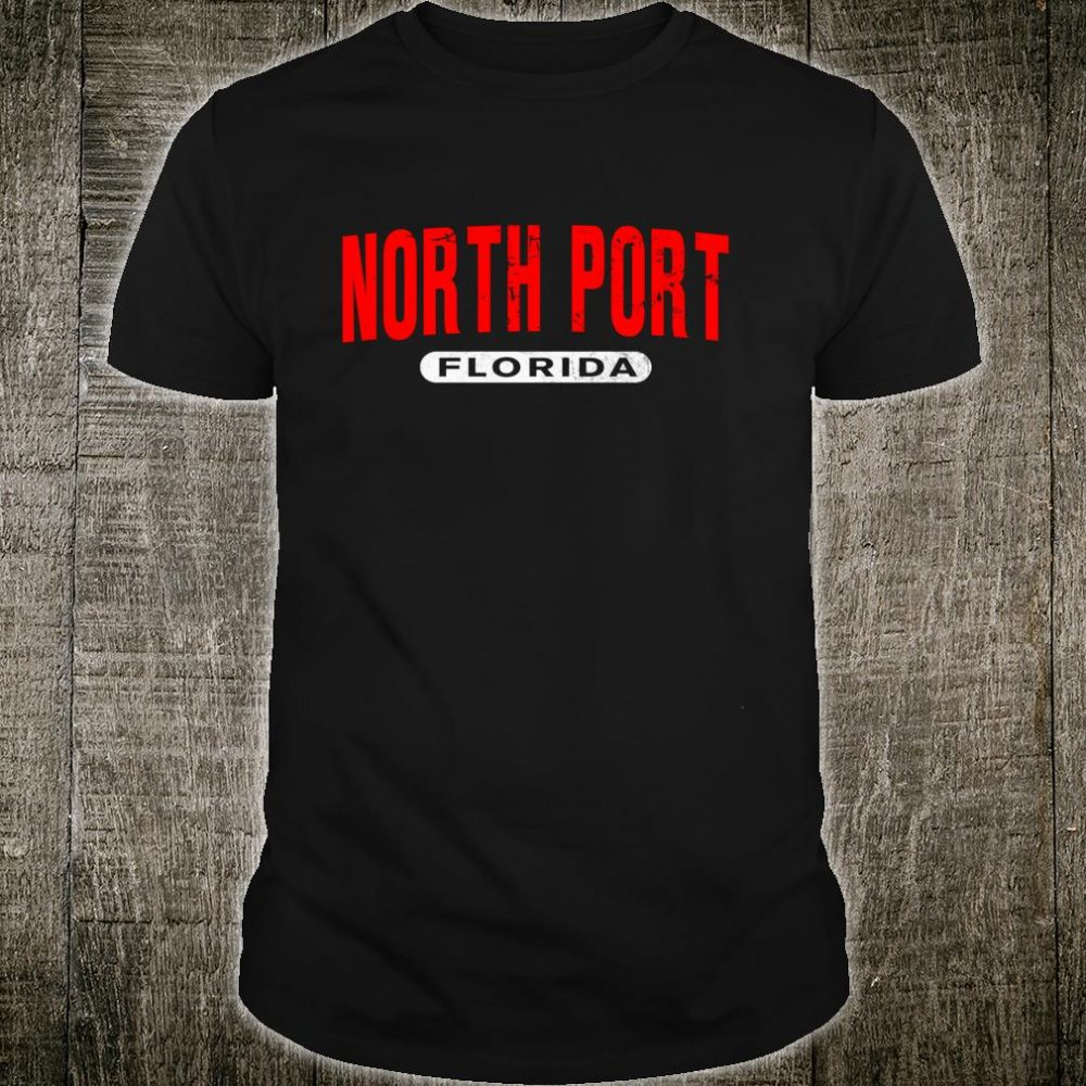 NORTH PORT FL FLORIDA USA City Roots Vintage Shirt