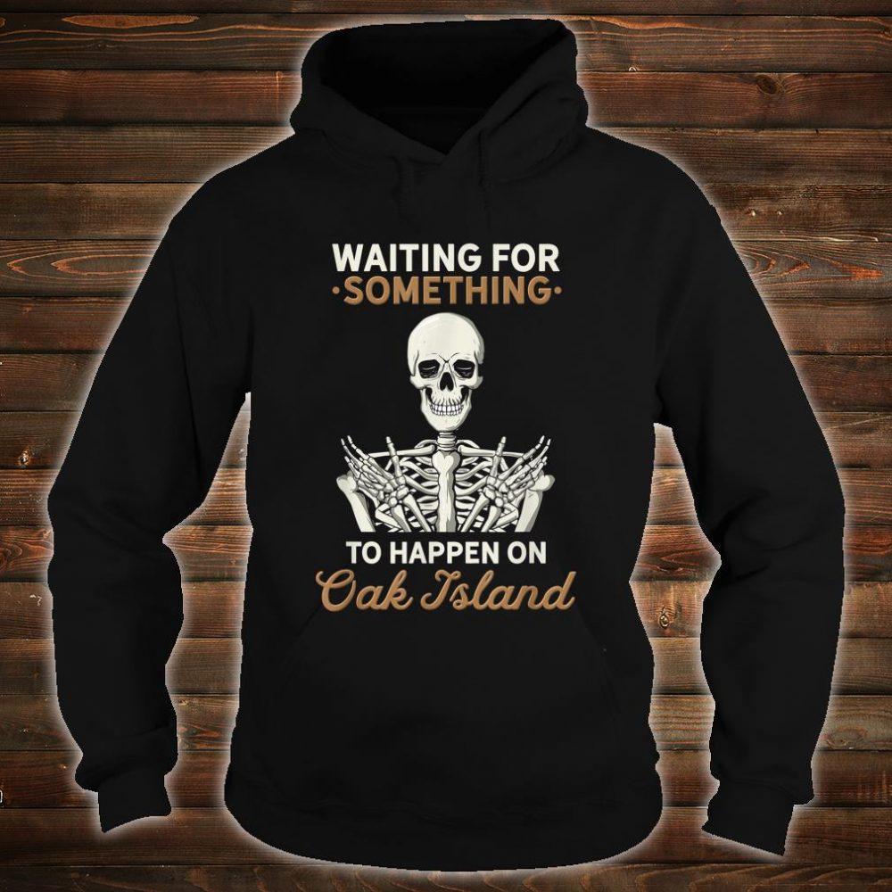 Oak Island Halifax Nova Scotia Treasure Hunting Hunter Skull Shirt hoodie
