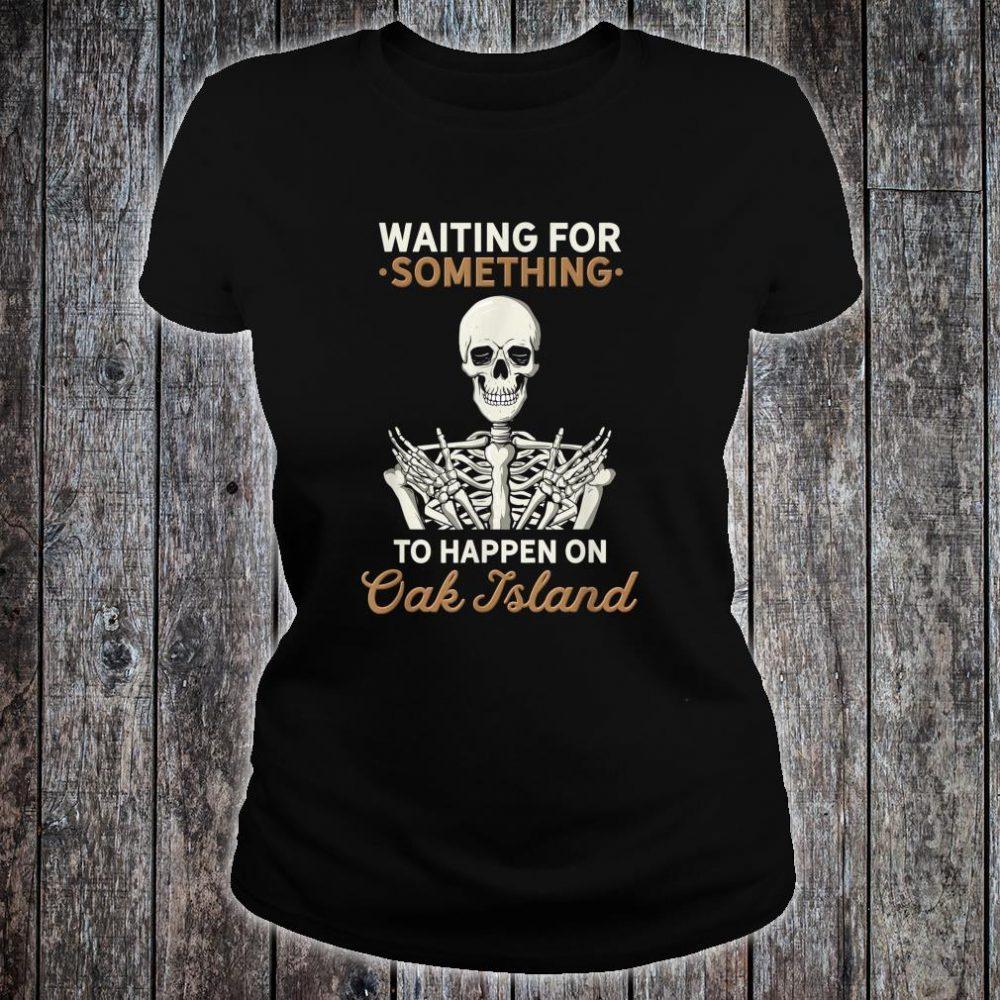 Oak Island Halifax Nova Scotia Treasure Hunting Hunter Skull Shirt ladies tee