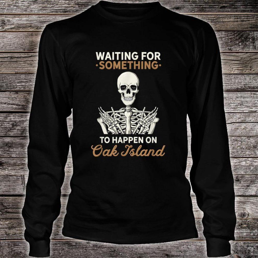 Oak Island Halifax Nova Scotia Treasure Hunting Hunter Skull Shirt long sleeved