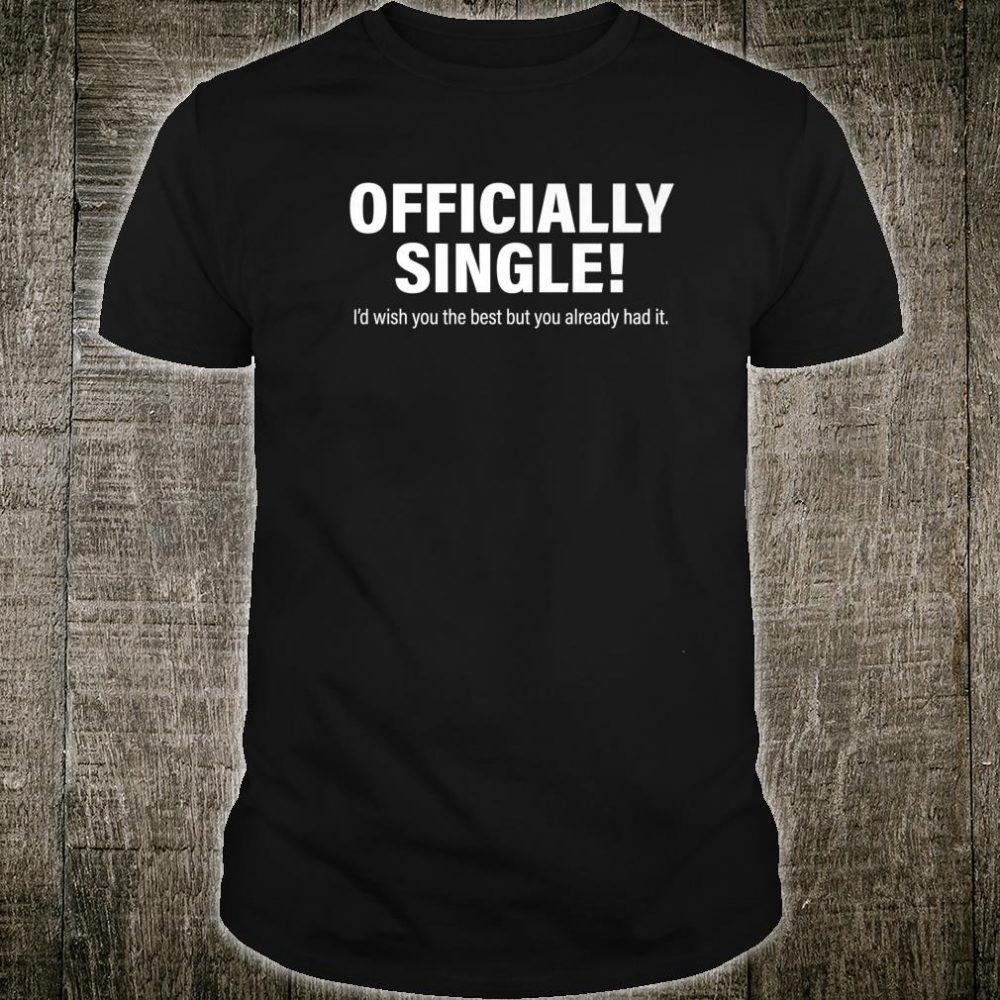 Officially Single Shirt
