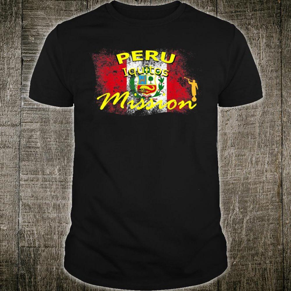 Peru Iquitos Mormon LDS Mission Missionary Idea Shirt