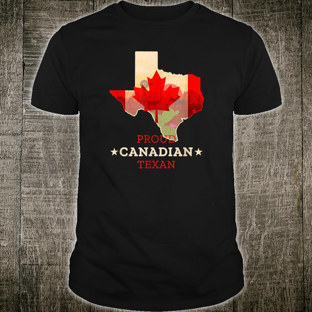 Texas Canada Shirt Map Official Proud Canadian Texan Texas and Canada Map and Flag Shirt
