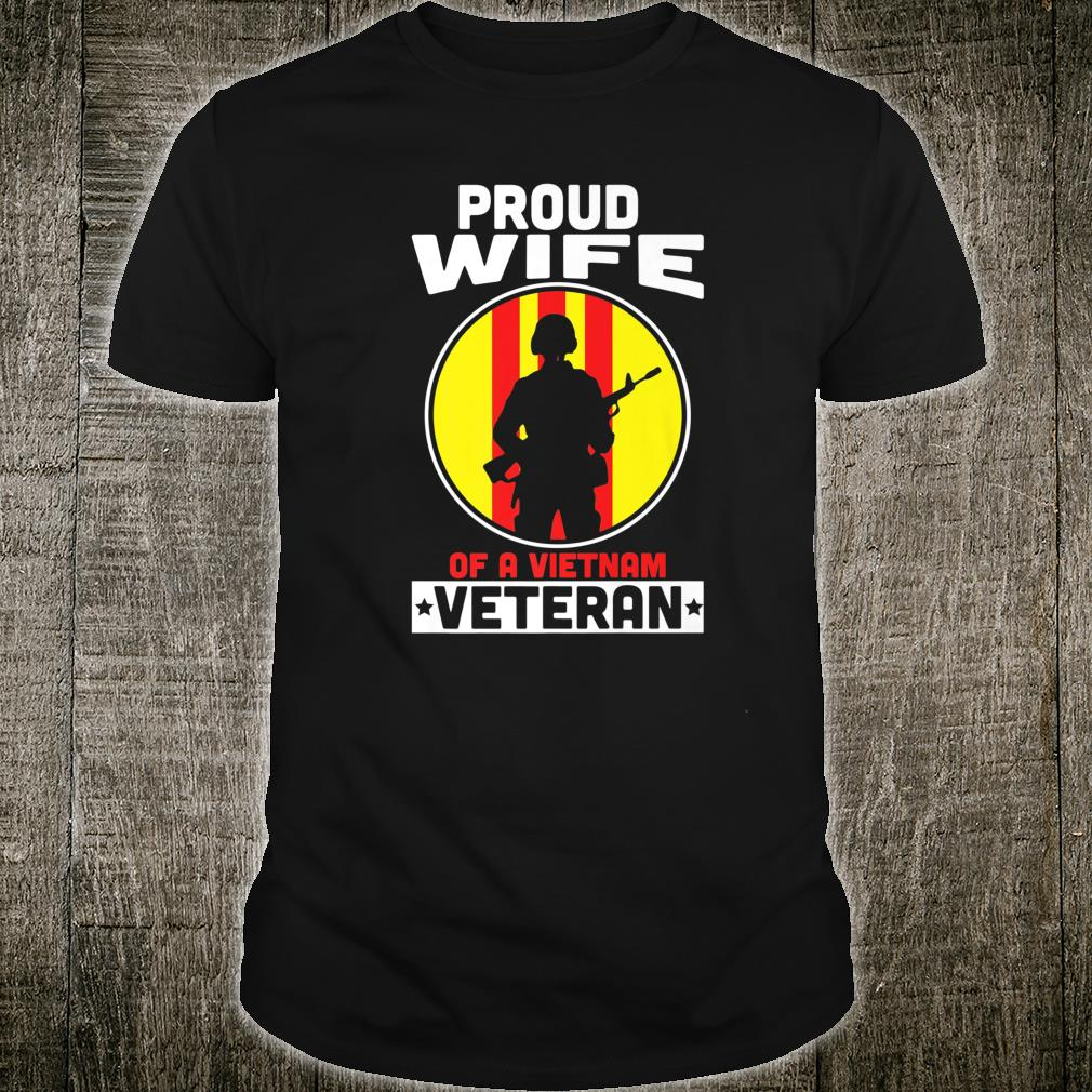 Proud Wife of a Vietnam Veteran American Vietnam War Shirt