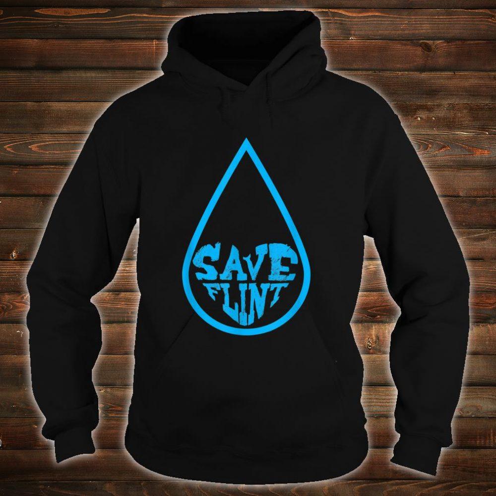 Save Flint Michigan Water Crisis Environment Awareness Shirt hoodie