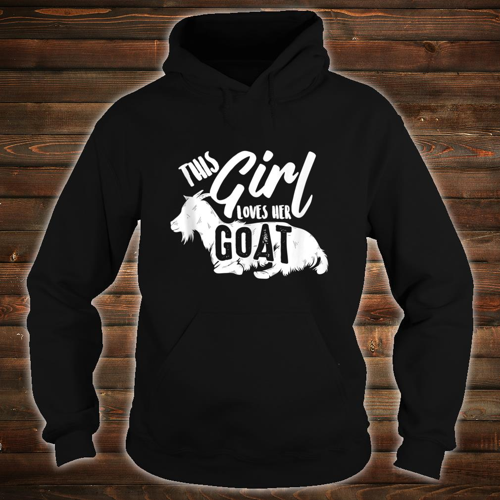 This Girl Lovers Her Goats Cute Goat Lady Funny Farmer Shirt hoodie