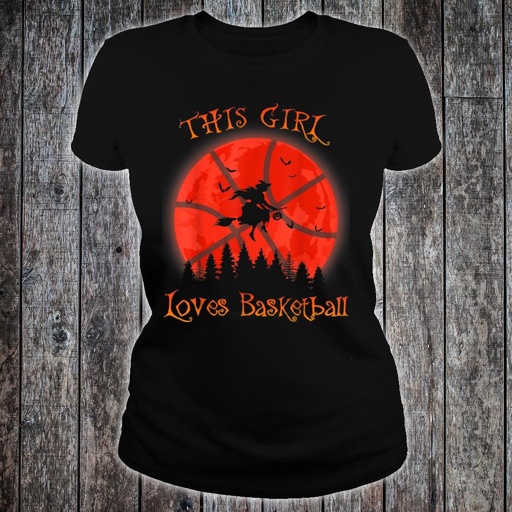 This girl loves Basketball witch Halloween Shirt ladies tee