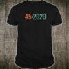 Trump 45 2020 Election Vintage Distressed Effect Shirt