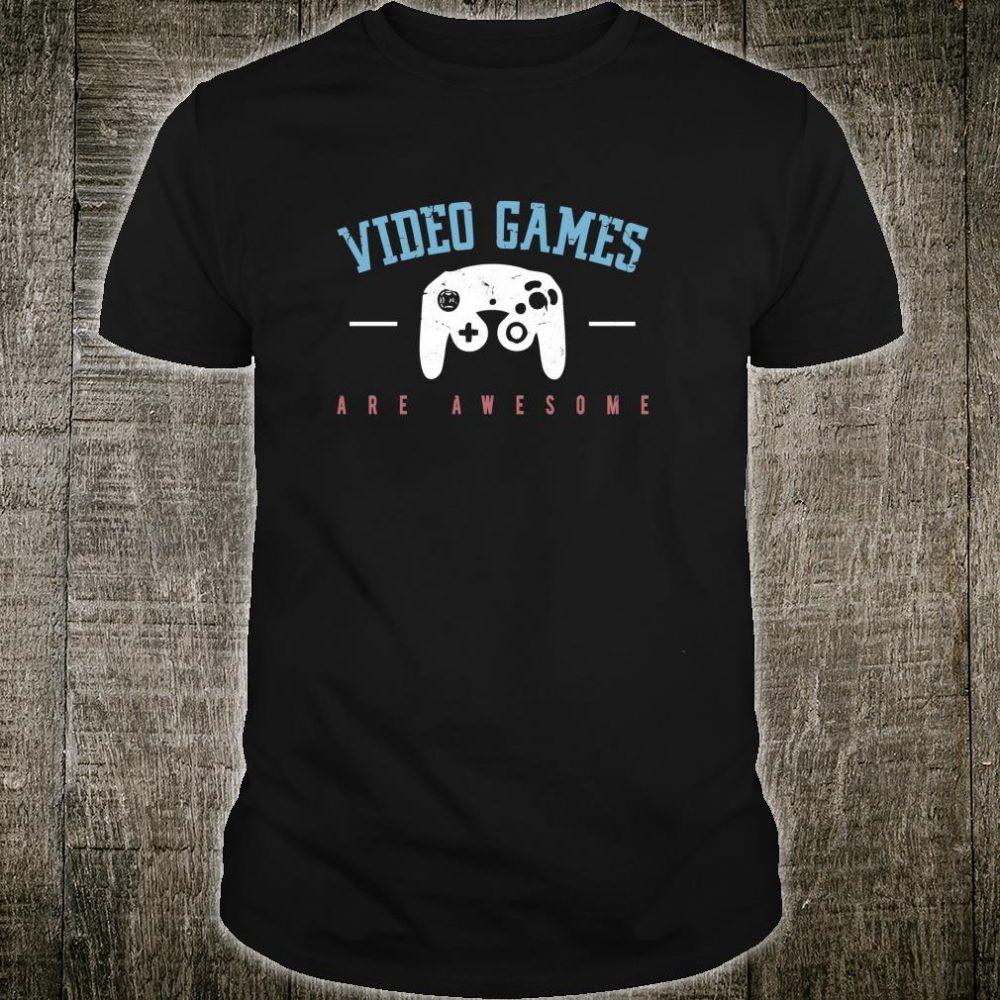 VIDEO GAMES ARE AWESOME Gamer Boys Dad Shirt