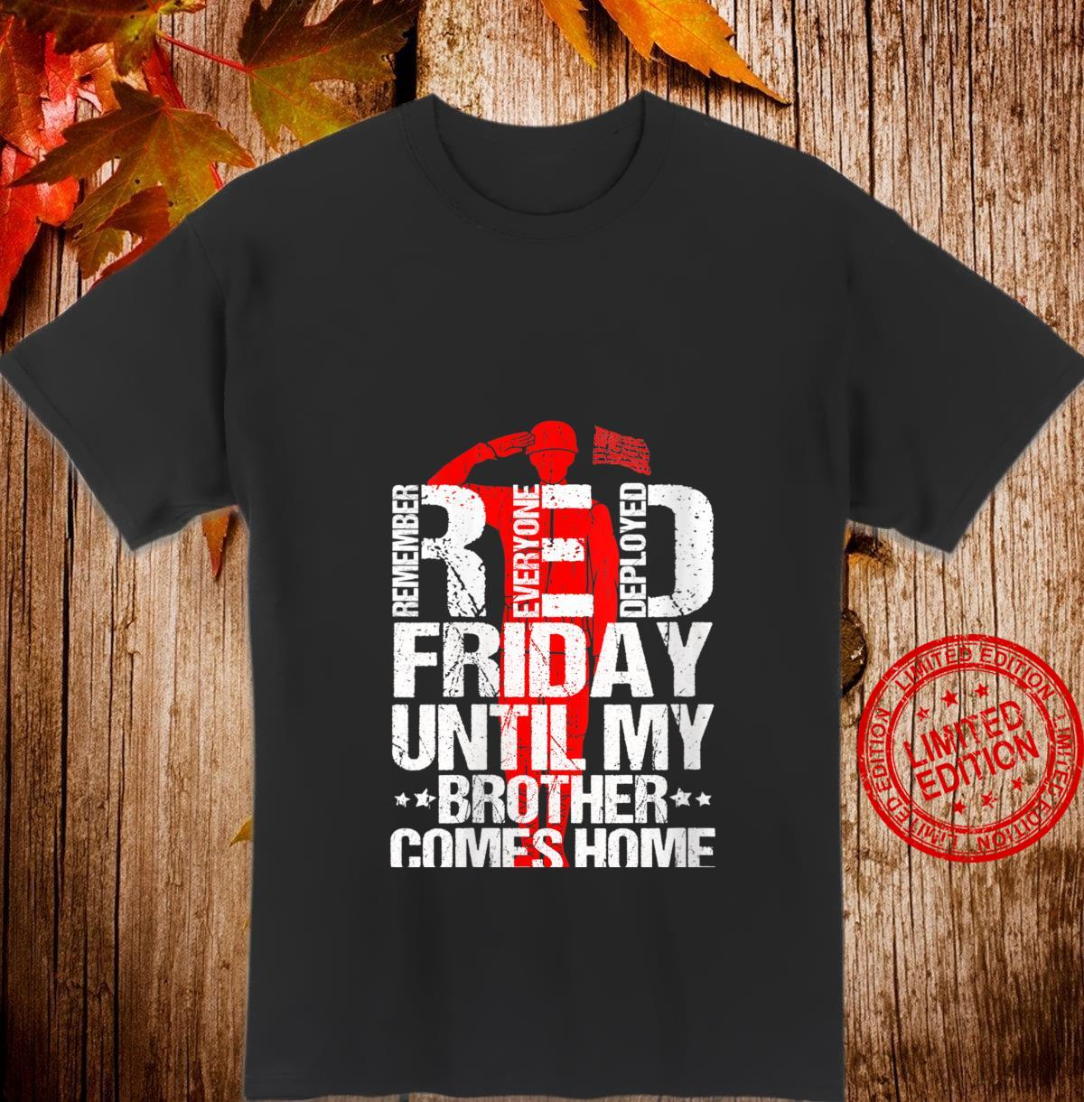 Womens Red Friday Military Veteran Remember Deployed Brother Shirt